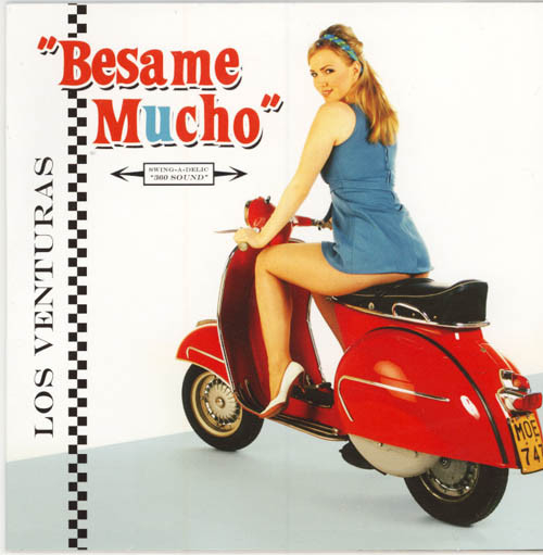 Album cover of Los Veturas Besame Mucho with Ancilla Tilla posing on 60's Vespa