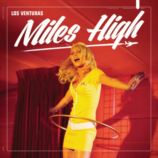 Album cover of Los Venturas Miles High with stewardess hoola hoop